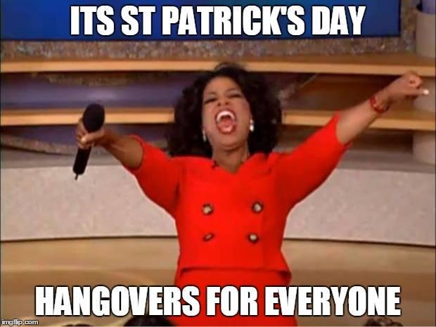 Hangovers for everyone! - memes - Irish phrases and sayings