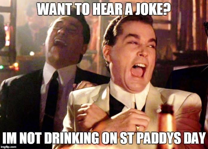Funny Memes For St Patricks Day : Not drinking on st patrick's day?! memes irish phrases & slang